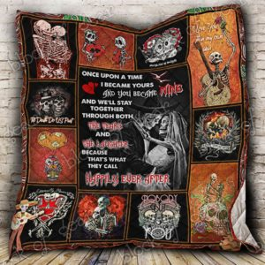 Skull Couple Once Upon A Time I Becam Yours Quilt Blanket Great Customized Gifts For Birthday Christmas Thanksgiving Perfect Gifts For Skull Lover