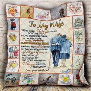 My Wife, I Love You Quilt Blanket