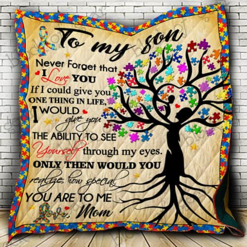 Personalized Autism To My Son Quilt Blanket From Mom You Are To Me Great Customized Blanket Gifts For Birthday Christmas Thanksgiving
