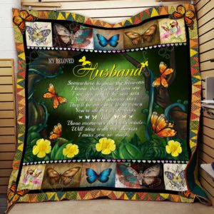 My Beloved Husband In Heaven Somewhere Beyond The Heavens Quilt Blanket Great Customized Gifts For Birthday Christmas Thanksgiving Perfect Gifts For Butterfly Lover