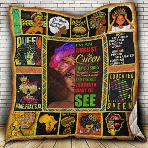 August Black Queen I Have Three Sides The Quiet And Sweet The Funny And Crazy And The Side You Never Want To See Quilt Blanket Great Customized Blanket Gifts For Birthday Christmas Thanksgiving