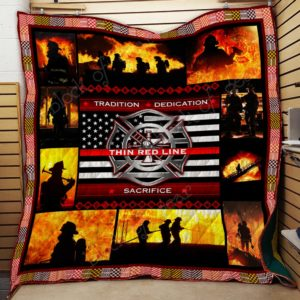 Firefighter The Thin Red Line Quilt Blanket Great Customized Gifts For Birthday Christmas Thanksgiving Perfect Gifts For Firefighter