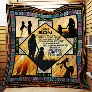 Personalized To My Son From Mom Never Forget Your Way Back Home Quilt Blanket Great Customized Gifts For Birthday Christmas Thanksgiving Perfect Gifts For Son