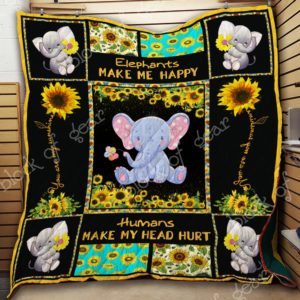Sunflower Elephant Humans Make My Head Hurt Quilt Blanket Great Customized Gifts For Birthday Christmas Thanksgiving Perfect Gifts For Elephant Lover
