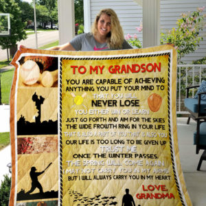 Personalized Baseball To My Grandson From Grandma You Will Never Lose Quilt Blanket Great Customized Gifts For Birthday Christmas Thanksgiving Perfect Gifts For Baseball Lover