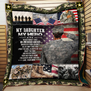 My Daughter – My Hero, U.S. Army Quilt Blanket