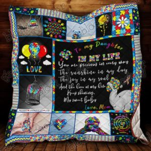 Personalized Autism Awareness To My Daughter Quilt Blanket From Mom Keep Shining My Sweet Baby Great Customized Blanket Gifts For Birthday Christmas Thanksgiving