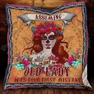 Skull Lady Your First Mistake Quilt Blanket Great Customized Gifts For Birthday Christmas Thanksgiving Perfect Gifts For Skull Lover