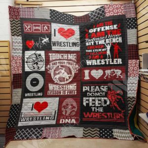 Wrestling Touch Me And Your First Wrestling Lesson Is Free Quilt Blanket Great Customized Gifts For Birthday Christmas Thanksgiving Perfect Gifts For Wrestling Lover