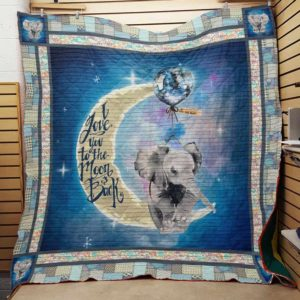 Elephant And Moon Love You To The Moon And Back Quilt Blanket Great Customized Gifts For Birthday Christmas Thanksgiving Perfect Gifts For Elephant Lover