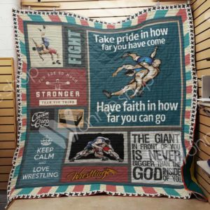 Wrestling Take Pride In How Far You Have Come Quilt Blanket Great Customized Gifts For Birthday Christmas Thanksgiving Perfect Gifts For Wrestling Lover