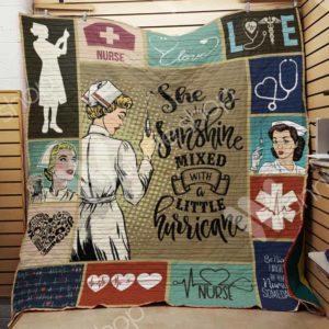 Nurse She Is Sunshine Mixed With A Little Hurricane Quilt Blanket Great Customized Gifts For Birthday Christmas Thanksgiving Perfect Gifts For Nurse