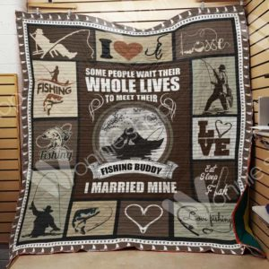Fishing Couple Some People Wait Their Whole Lives Quilt Blanket Great Customized Gifts For Birthday Christmas Thanksgiving Valentine's Day Wedding Perfect Gifts For Fishing Lover