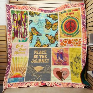Hippie Peace Be The Journey Quilt Blanket Great Customized Gifts For Birthday Christmas Thanksgiving Perfect Gifts For Hippie