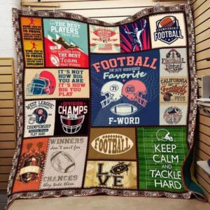 American Football Keep Calm And Tackle Hard Quilt Blanket Great Customized Gifts For Birthday Christmas Thanksgiving Perfect Gifts For American Football Lover