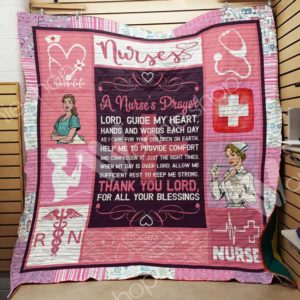 Nurse I Care For Your Children On Earth Quilt Blanket Great Customized Gifts For Birthday Christmas Thanksgiving Perfect Gift For Nurse