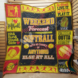 Softball With No Chance Of Anything Else Quilt Blanket Great Customized Gifts For Birthday Christmas Thanksgiving Perfect Gifts For Softball Lover