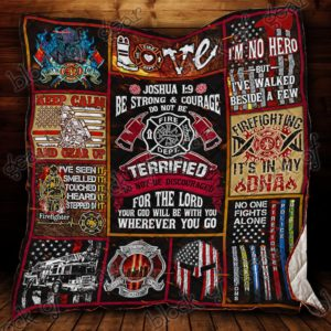 Be Strong &Amp; Courage Firefighter Quilt Blanket