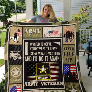 Army Veteran Theme I Wanted To Serve Volunteered To Serve Quilt Blanket Great Customized Blanket Gifts For Birthday Christmas Thanksgiving