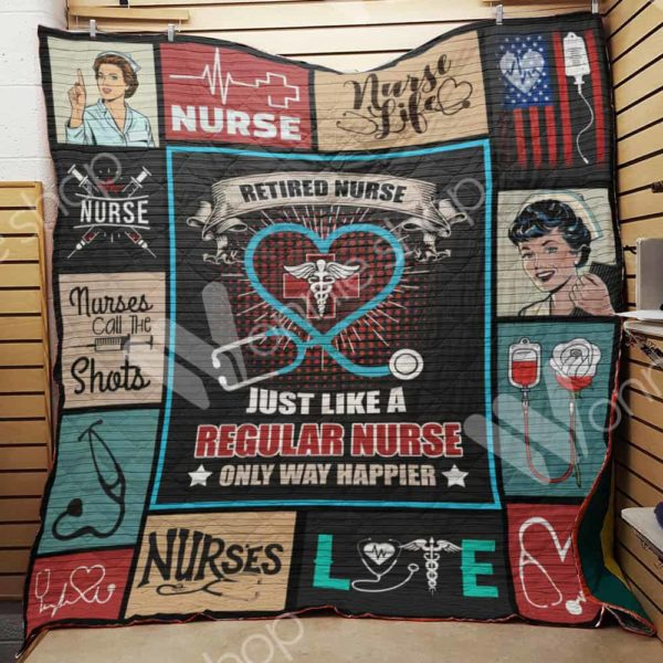 Retired Nurse Just Like A Regular Nurse Quilt Blanket Great Customized Gifts For Birthday Christmas Thanksgiving Perfect Gift For Nurse