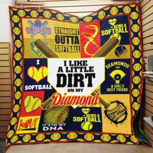 Softball I Like A Little Dirt On My Diamond Quilt Blanket Great Customized Gifts For Birthday Christmas Thanksgiving Perfect Gifts For Softball Lover