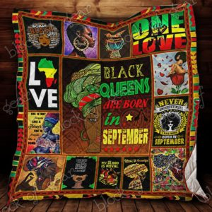 Black Queens Are Born In September Quilt Blanket