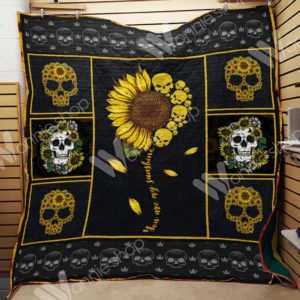 Sunflower You Are My Sunshine Skull Quilt Blanket Great Customized Gifts For Birthday Christmas Thanksgiving Perfect Gifts For Sunflower Lover