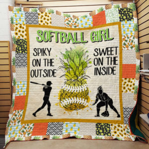 Softball Girl Pineapple Spiky On The Outside Quilt Blanket Great Customized Gifts For Birthday Christmas Thanksgiving Perfect Gifts For Softball Lover