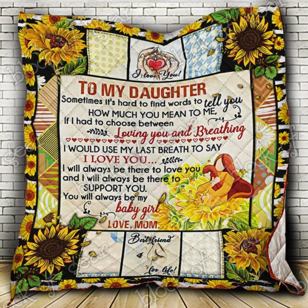 To My Daughter, Loving You Quilt Blanket
