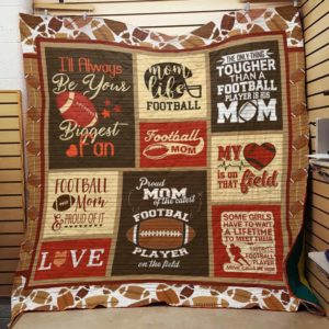 American Football Mom And Proud Of It Quilt Blanket Great Customized Gifts For Birthday Christmas Thanksgiving Perfect Gifts For American Football Lover