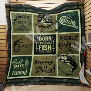 Hunting Fishing And Loving Everyday Quilt Blanket Great Customized Gifts For Birthday Christmas Thanksgiving Perfect Gifts For Fishing Lover
