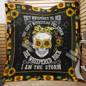 Skull Sunflower I Am The Storm Quilt Blanket Great Customized Gifts For Birthday Christmas Thanksgiving Perfect Gifts For Sunflower Lover
