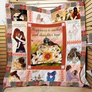 Happiness Is Mother And Daughter Time Quilt Blanket