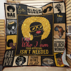 Black Women Your Approval Isn't Needed Quilt Blanket Great Customized Gifts For Birthday Christmas Thanksgiving Perfect Gifts For Black Daughte Girlfriend Wife
