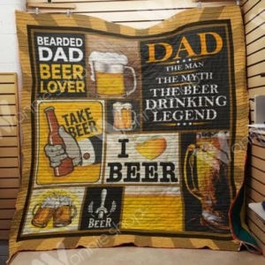 Beer Dad Bearded Dad Beer Lover Quilt Blanket Great Customized Gifts For Birthday Christmas Thanksgiving Father's Day Perfect Gifts For Beer Lover
