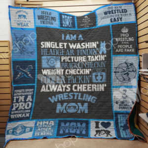 Wrestling Mom I Am A Singlet Washin Quilt Blanket Great Customized Gifts For Birthday Christmas Thanksgiving Mother's Day Perfect Gifts For Wrestling Lover