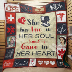 Nurse She Has Fire In Her Soul Quilt Blanket Great Customized Gifts For Birthday Christmas Thanksgiving Perfect Gifts For Nurse
