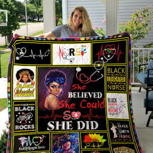 Black Nurse She Believed She Could So She Did Quilt Blanket Great Customized Gifts For Birthday Christmas Thanksgiving Perfect Gifts For Black Nurse