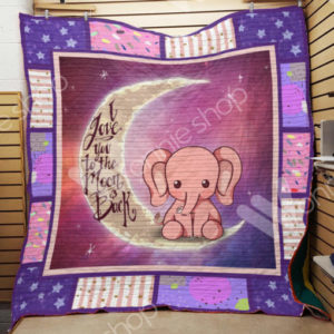 Elephant Love You To The Moon And Back Pink Quilt Blanket Great Customized Gifts For Birthday Christmas Thanksgiving Perfect Gifts For Elephant Lover