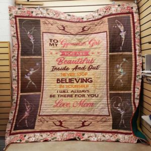 Personalized Gymnastics To My Daughter From Mom Believing In Yourself Quilt Blanket Great Customized Gifts For Birthday Christmas Thanksgiving Perfect Gifts For Gymnastics Lover
