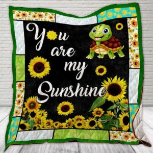 Turtle Sunflower You Are My Sunshine Quilt Blanket Great Customized Blanket Gifts For Birthday Christmas Thanksgiving