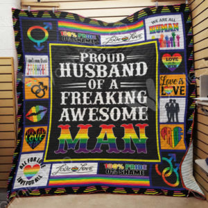 Lgbt Proud Husband Of A Freaking Awesome Man Quilt Blanket Great Customized Blanket Gifts For Birthday Christmas Thanksgiving