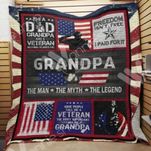 Veteran Grandpa Freedom Isn't Free Quilt Blanket Great Customized Gifts For Birthday Christmas Thanksgiving Perfect Gifts For Veteran Lover