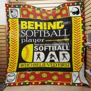 Softball Dad Behind Every Softball Player Quilt Blanket Great Customized Gifts For Birthday Christmas Thanksgiving Perfect Gifts For Softball Lover