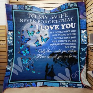 Personalized Butterfly To My Wife From Husband I Would Give You The Ability Quilt Blanket Great Customized Gifts For Birthday Christmas Thanksgiving Wedding Valentine's Day Perfect Gifts For Butterfly Lover