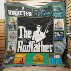 Fishing Dad The Rodfather Quilt Blanket Great Customized Gifts For Birthday Christmas Thanksgiving Father's Day Perfect Gifts For Fishing Lover