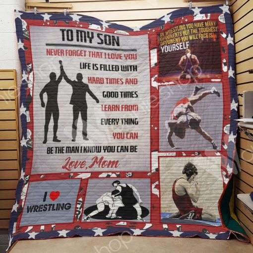 Personalized Wrestling To My Son From Mom Learn From Everything Quilt Blanket Great Customized Gifts For Birthday Christmas Thanksgiving Perfect Gifts For Wrestling Lover