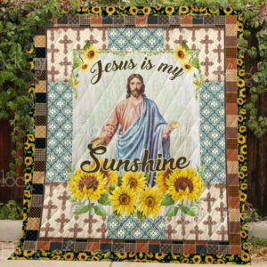Jesus Is My Sunshine Quilt Blanket