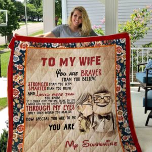 Personalized To My Wife You Are Braver Than You Believe Quilt Blanket Great Customized Blanket Gifts For Birthday Christmas Thanksgiving