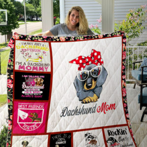 Rockin' The Dachshund Mom Life Quilt Blanket Great Customized Blanket Gifts For Birthday Christmas Thanksgiving
